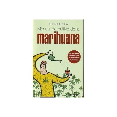 Manual del cultivo de la Marihuana